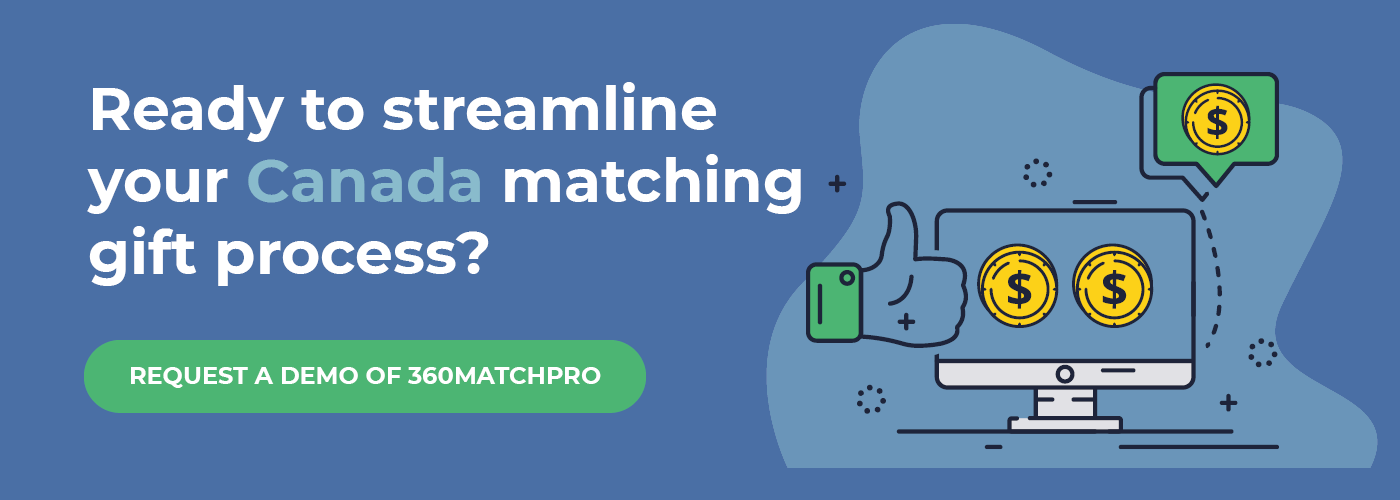 Explore how to secure more Canada matching gifts with a demo of 360MatchPro.