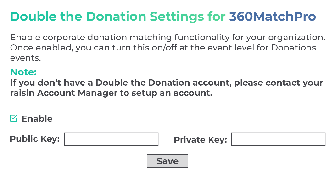 Activate 360MatchPro within the Raisin platform to begin the Canada matching gift experience.
