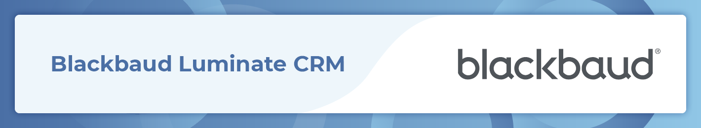 Blackbaud Luminate CRM is one of the top Salesforce apps for nonprofits.