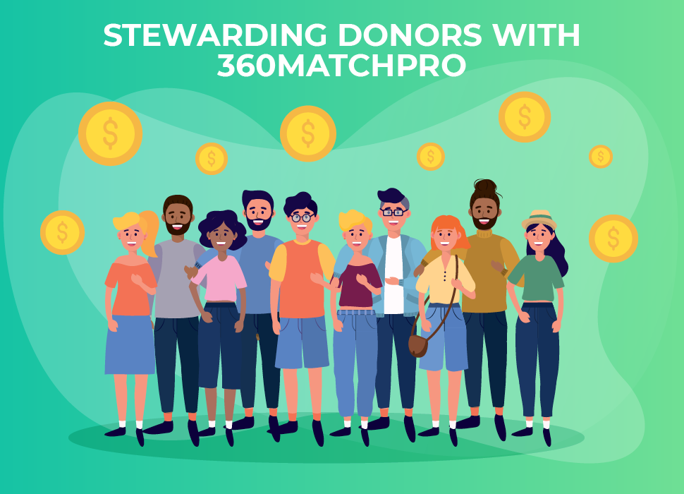 Stewarding Donors with 360MatchPro