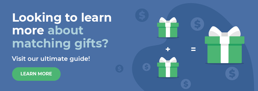 Learn more about matching gifts with our ultimate guide!